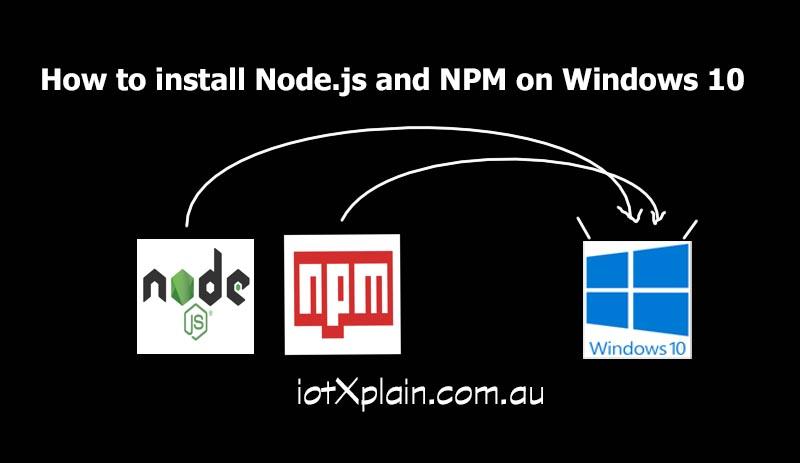 how-to-nodejs-npm-win10-main