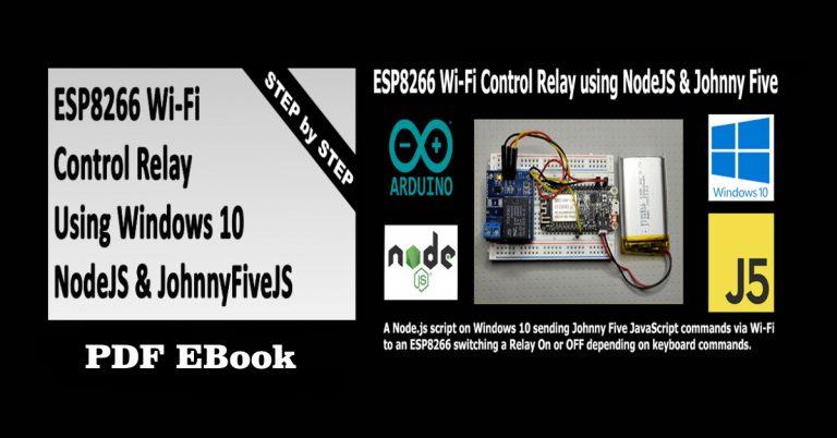 NewBook-ESP8266-Wi-Fi-Control-Relay-using-NodeJS-JohnnyFive-ebook-featured-image